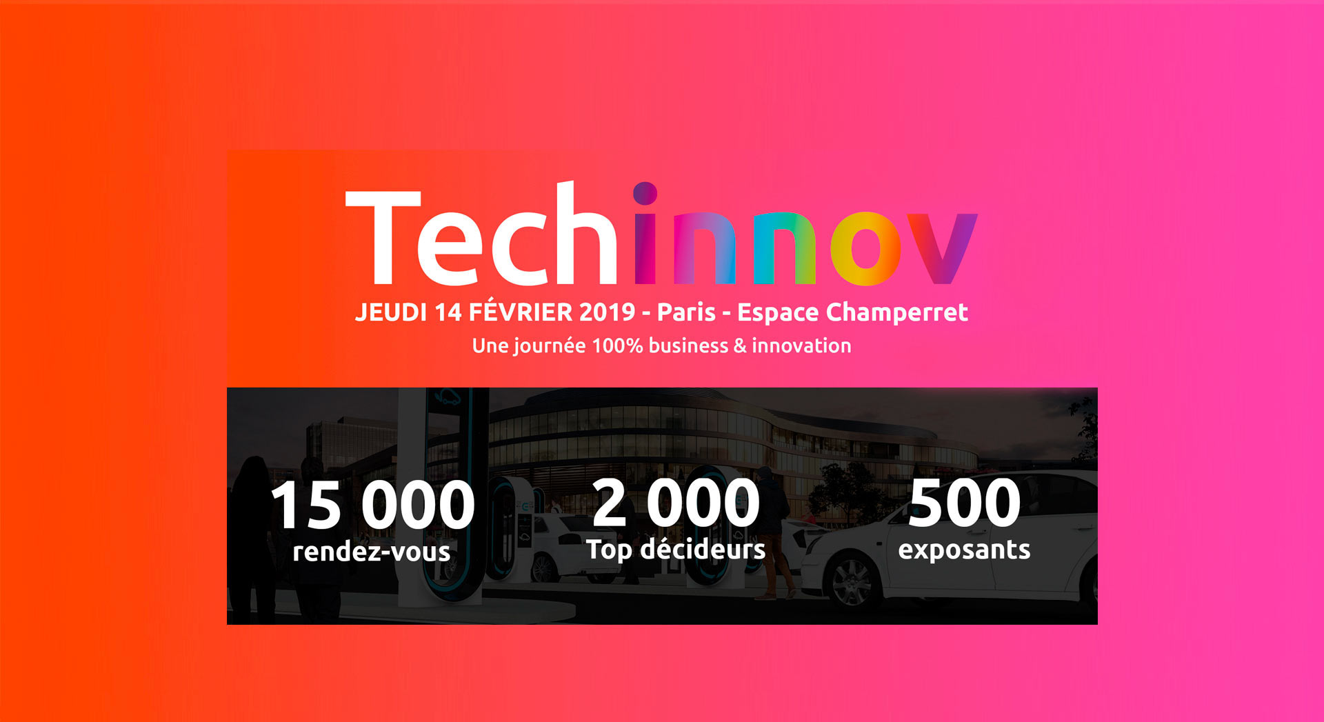 Techinnov, une journée 100% business & innovation
