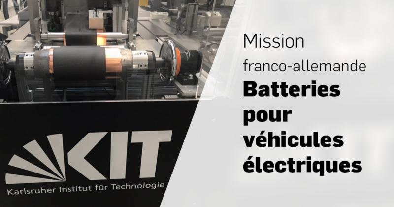 Mission franco-allemande Batteries pour les véhicules électriques