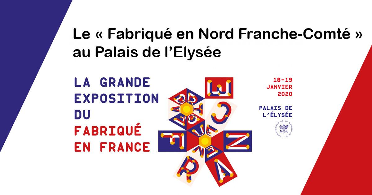 Le Fabriqué en Nord Franche-Comté à l'Elysée