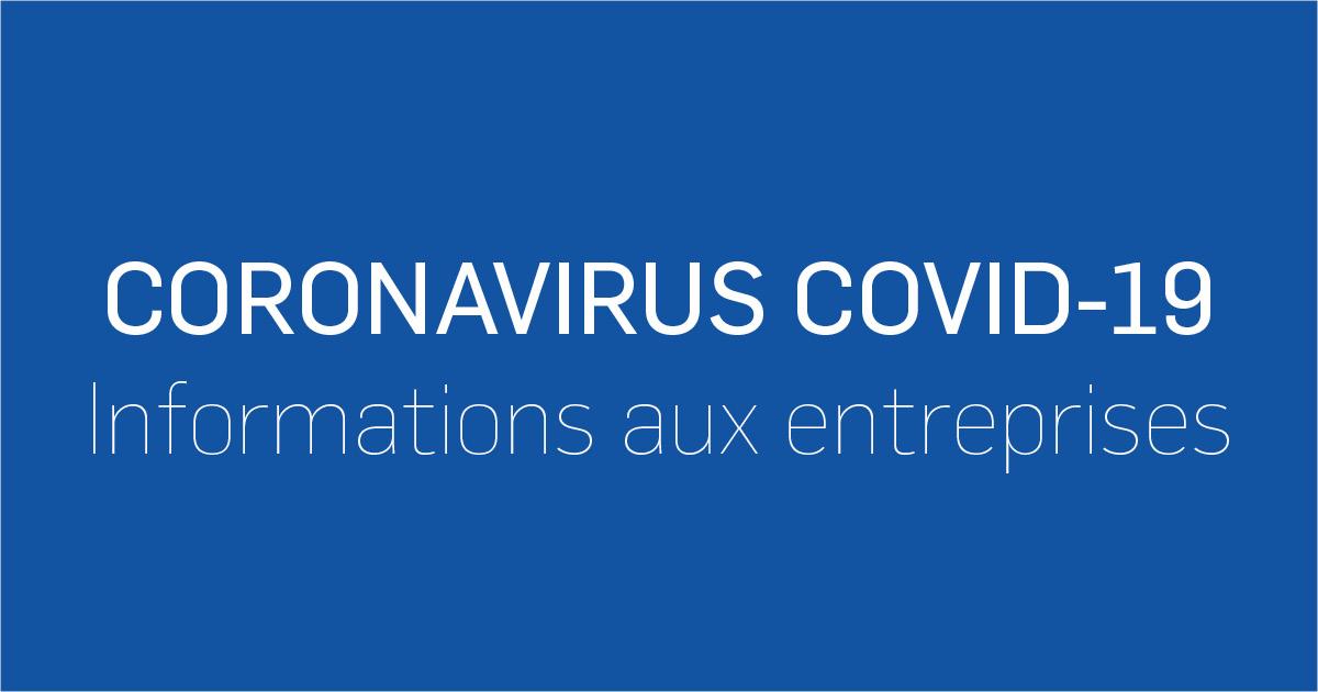 Coronavirus COVID-19 Informations aux entreprises