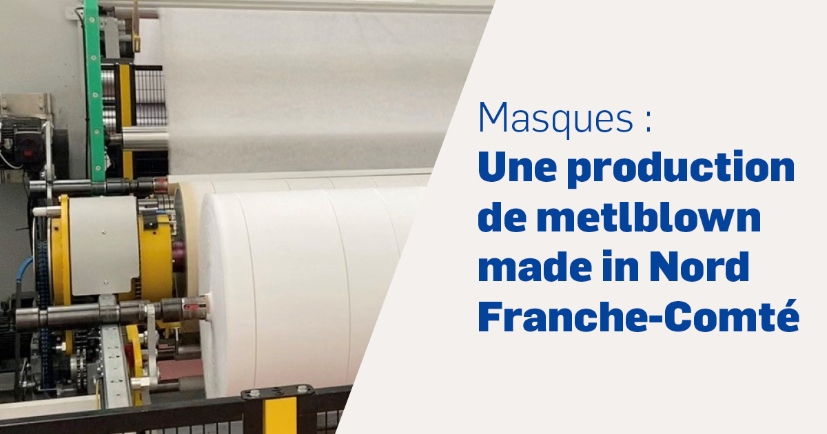 Une production de meltblown made in Nord Franche-Comté