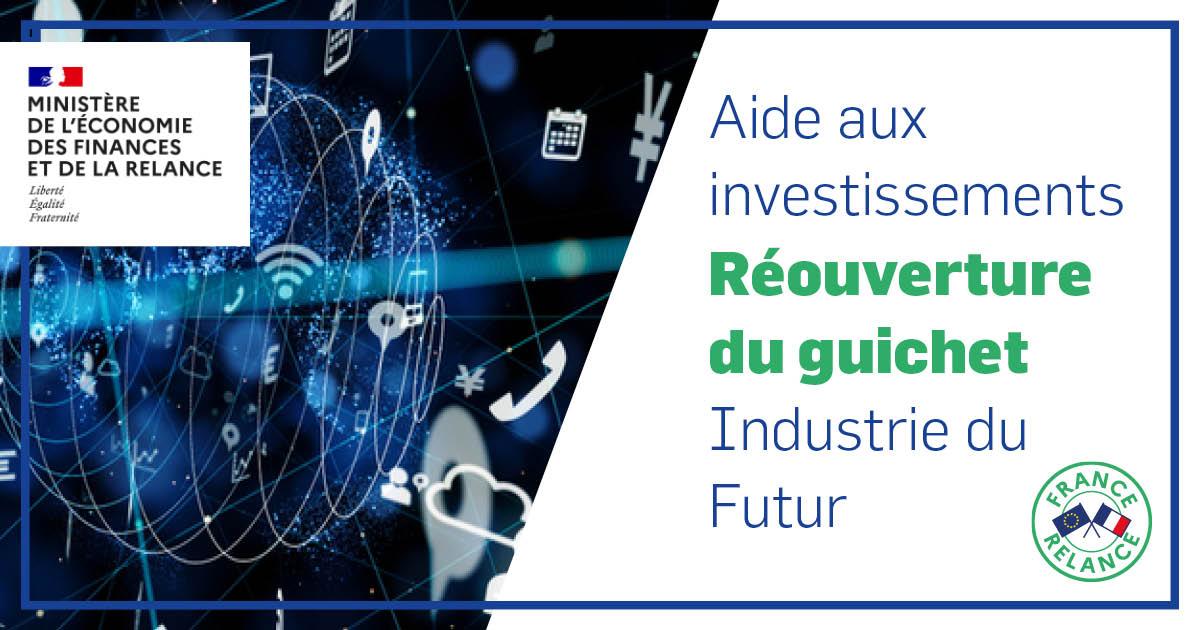 Réouverture du guichet Industrie du Futur