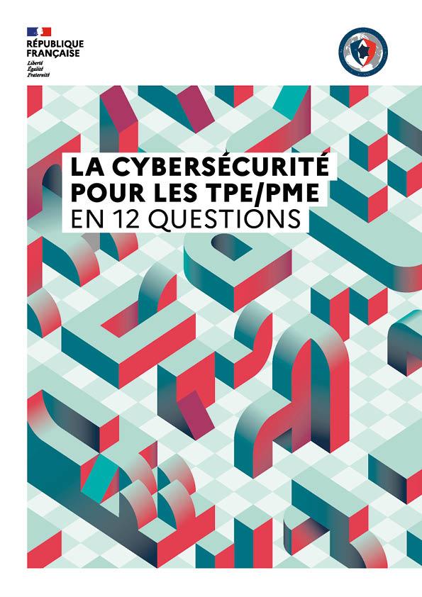 Guide de la cybersécurité pour les TPE PME