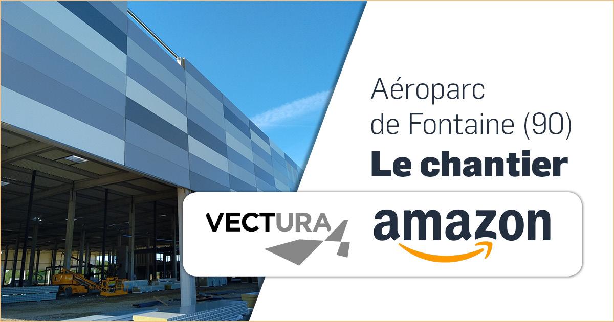 Chantier Vectura Amazon -Aéroparc de Fontaine (90)