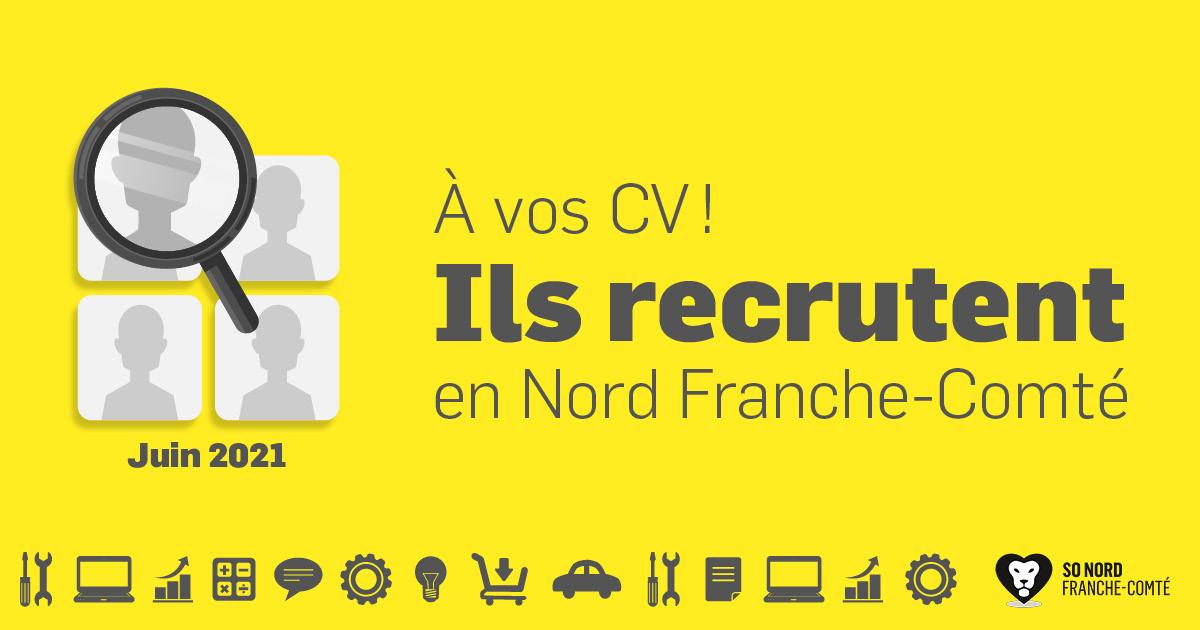 Recrutements en Nord Franche-Comté - Juin 2021