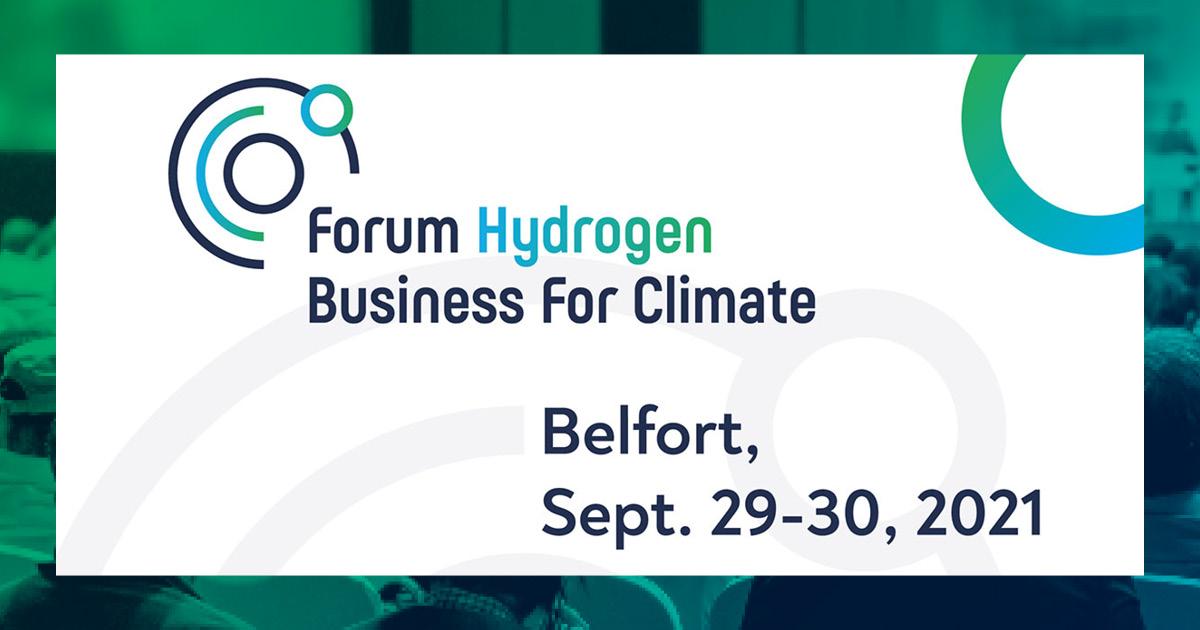 Forum Hydrogen Business For Climate - 29 30 sept. 2021- Belfort