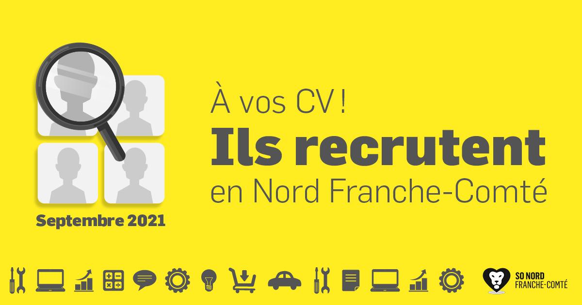 Recrutements en Nord Franche-Comté - Septembre 2021