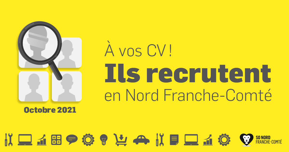 Recrutements en Nord Franche-Comté - Octobre 2021
